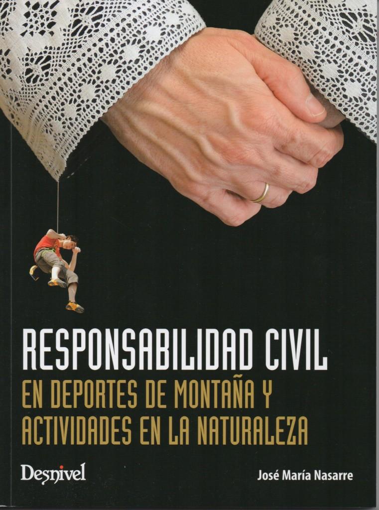 Responsabilidad Civil en Deportes de Montaña y Actividades en